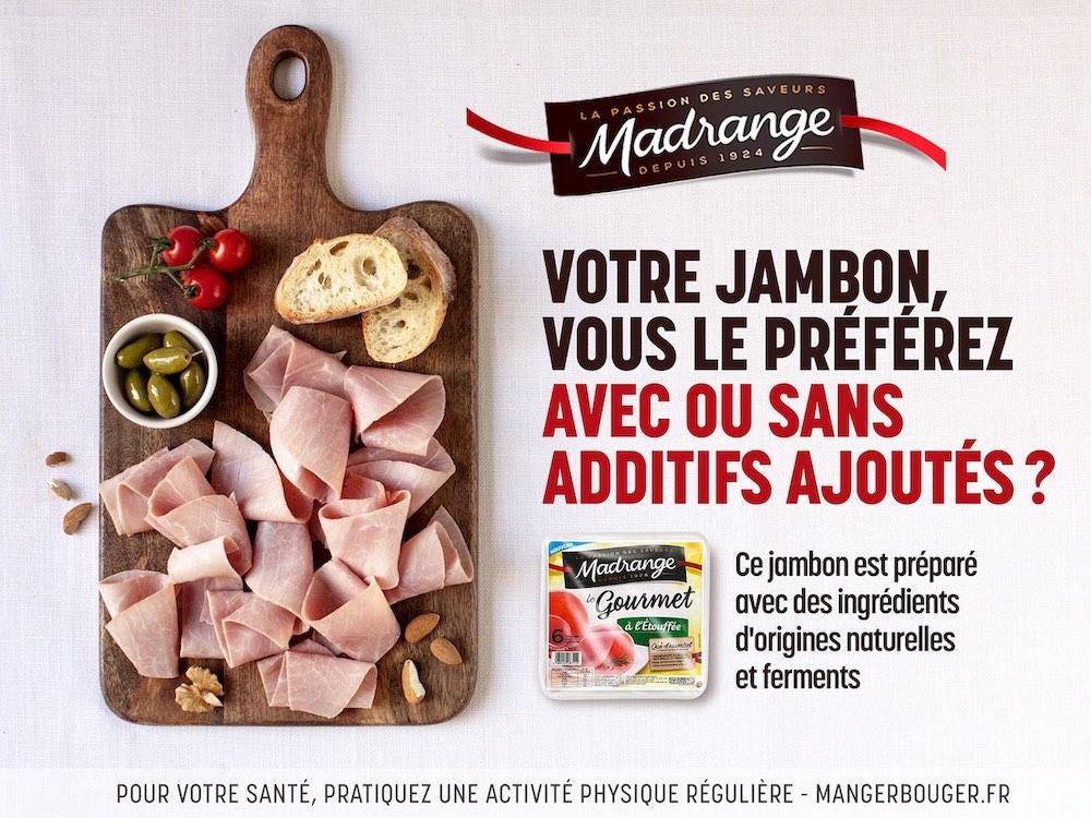 Madrange Notchup campagne publicité affichage jambon avec ou sans additifs
